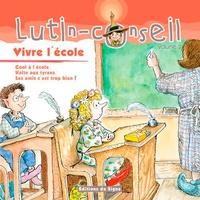 Michaelene Mundy - Vive l'école - Volume 3, Cool à l'école, Halte aux tyrans, Les amis c'est trop bien!.