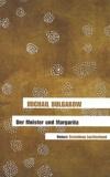 Michail Bulgakow - Der Meister Und Margarita.