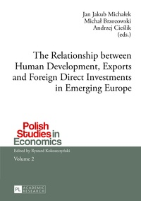 Michal Brozowski et Jan jakub Michalek - The Relationship between Human Development, Exports and Foreign Direct Investments in Emerging Europe.