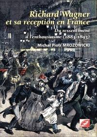 Richard Wagner et sa réception en France - Du ressentiment à lenthousiasme (1883-1893).pdf