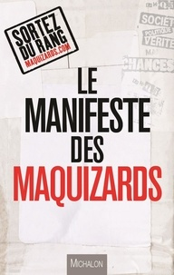 Michalon - Le manifeste des Maquizards.