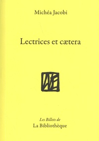 Michéa Jacobi - Lectrices et caetera.