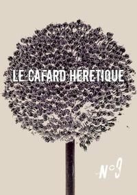 Michel A. Chappuis et Benoît Fourchard - Le Cafard hérétique n° 9.