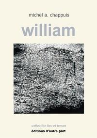 Michel A. Chappuis - William.