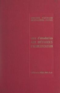Michel A. Cuénod et Jean-Louis Fatio - Cours d'introduction aux méthodes d'identification.