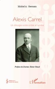 Alexis Carrel - Un chirurgien entre ombre et lumière.pdf