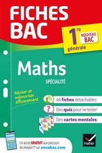 Michel Abadie et Annick Meyer - Fiches bac Maths 1re générale (spécialité) - nouveau programme de Première (2020-2021).