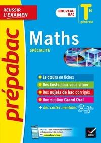 Michel Abadie et Annick Meyer - Maths Tle générale (spécialité) - Prépabac Réussir l'examen - nouveau bac 2020-2021.