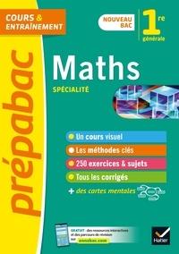 Michel Abadie et Annick Meyer - Prépabac Maths 1re générale (spécialité) - nouveau programme de Première.