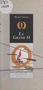 Michel Adenis et  Dedd - Le grand O.