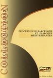 Michel Adrien et Denis Beraud - Processus de Barcelone et dialogue méditerranéen.