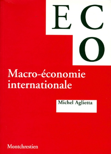 Michel Aglietta - Macro-économie internationale.