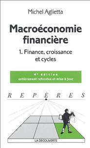 Deedr.fr Macroéconomie financière - Tome 1, Finance, croissance et cycles Image