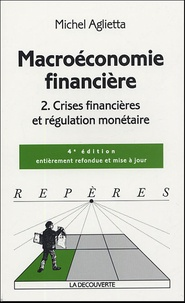 Macroéconomie financière - Tome 2, Crises financières et régulation monétaire.pdf
