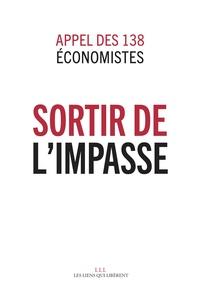 Michel Aglietta et Olivier Allain - Sortir de l'impasse - Appel de 138 économistes.