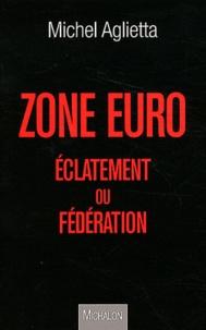Zone Euro - Eclatement ou fédération.pdf