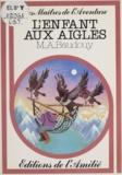 Michel-Aimé Baudouy et Hai Viet Ho - L'enfant aux aigles.