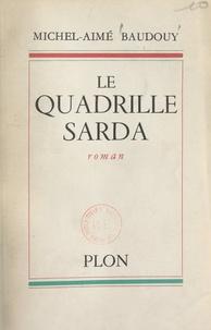 Michel-Aimé Baudouy - Le Quadrille Sarda.