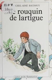 Michel-Aimé Baudouy - Le Rouquin de Lartigue.