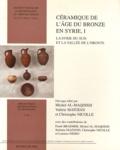 Michel Al-Maqdissi et Valérie Matoïan - Céramique de l'âge du Bronze en Syrie - Volume 1, La Syrie du Sud et la vallée de l'Oronte.