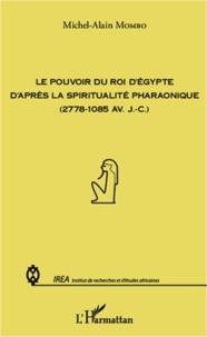 Coachingcorona.ch Le pouvoir du roi d'Egypte d'après la spiritualité pharaonique (2778-1085 avant J-C) Image