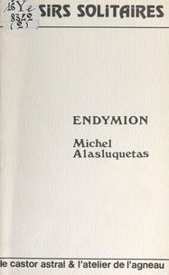 Michel Alasluquetas et Robert Varlez - Endymion.