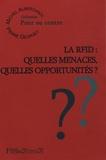 Michel Alberganti et Pierre Georget - La RFID : quelles menaces, quelles opportunités ?.