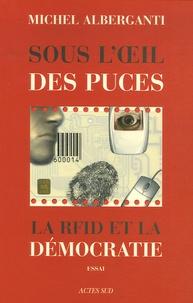 Michel Alberganti - Sous l'oeil des puces - La RFID et la démocratie.