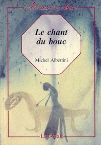 Michel Albertini - Le chant du bouc.