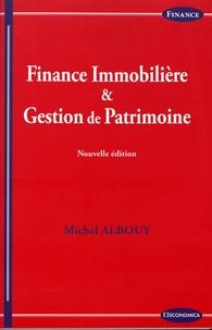 Michel Albouy - Finance immobilière & gestion de patrimoine.