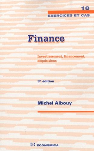 Michel Albouy - Finance - Investissement, financement, acquisitions.