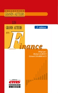 Michel Albouy et Gérard Charreaux - Les grands auteurs en finance.