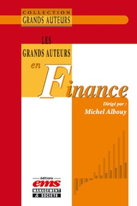 Michel Albouy et  Collectif - Les grands auteurs en finance.