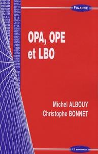 Michel Albouy et Christophe Bonnet - OPA, OPE et LBO.