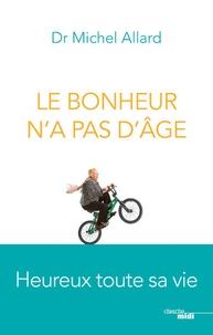 Téléchargements gratuits kindle books Le bonheur n'a pas d'âge ePub CHM PDB in French