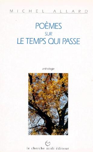 Poeme Sur Le Temps Qui Passe Ronsard