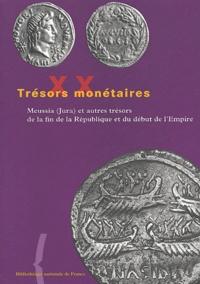 Michel Amandry - Meussia (Jura) et autres trésors de la fin de la République et du début de l'Empire.