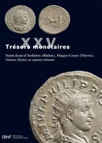 Michel Amandry - Saint-Jean d'Ardières (Rhône), Magny-Cours (Nièvre), Gisors (Eure) et autres trésors.