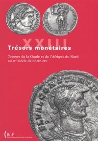 Michel Amandry - Trésors de la Gaule et d'Afrique du Nord au IVe siècle de notre ère.