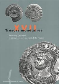 Michel Amandry - Troussey (Meuse) et autres trésors de l'est de la France.
