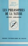 Michel Ambacher et Paul Angoulvent - Les philosophies de la nature.