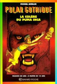 Michel Amelin - La colère du puma inca.