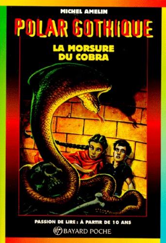 Couverture de La morsure du cobra