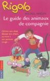 Michel Amelin - Le guide des animaux de compagnie.