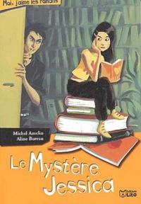 Michel Amelin - Le mystère Jessica.