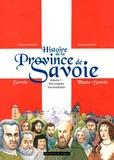 Michel Amoudry et Christian Maucler - Histoire de la Province de Savoie Tome 1 : Des origines à la Révolution.