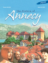 Michel Amoudry et Christian Maucler - The History of Annecy.