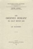 Michel Andrieu - Les Ordines romani du Haut Moyen Age - Tome 1, Les manuscrits.