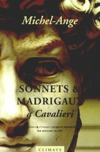 Michel-Ange - Sonnets & madrigaux à Tommaso Cavalieri.