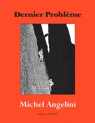 Michel Angelini - .